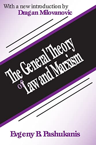 9780765807441: The General Theory of Law and Marxism (Law and Society Series)