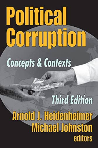 9780765807618: Political Corruption: Concepts and Contexts