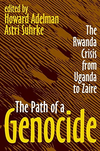 the path of genocide the rwanda crisis from uganda to zaire essay Apa citation adelman, howard,suhrke, astri (eds) (1999) the path of a genocide :the rwanda crisis from uganda to zaire new brunswick, nj : transaction publishers.