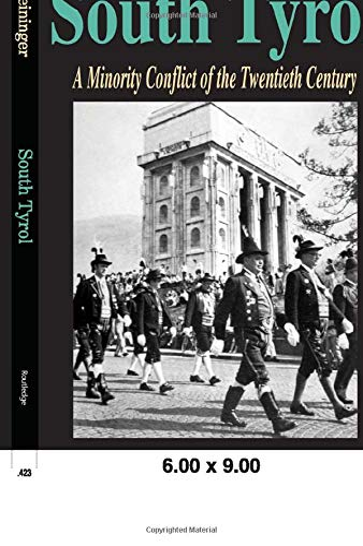 9780765808004: South Tyrol: A Minority Conflict of the Twentieth Century