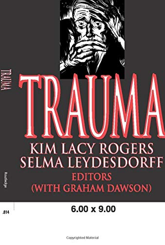 Trauma and Life Stories (Routledge Studies in Memory and Narrative)