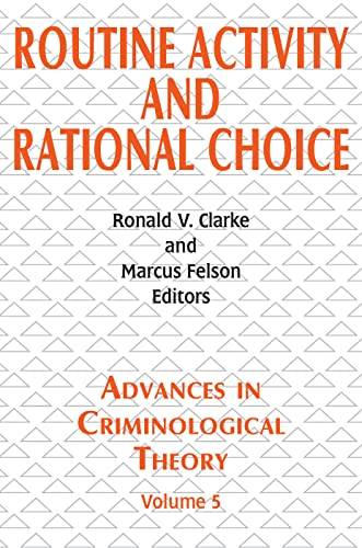 9780765808318: Routine Activity And Rational Choice