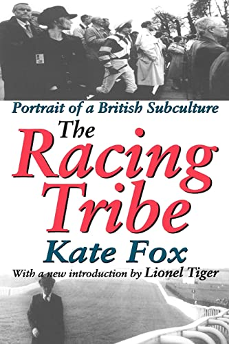 9780765808387: The Racing Tribe: Portrait of a British Subculture