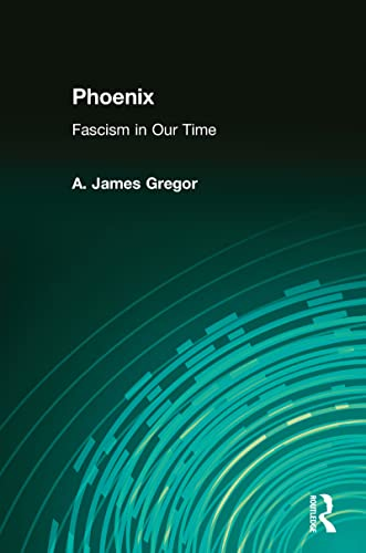 9780765808554: Phoenix: Facism in Our Time