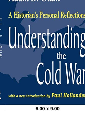 9780765808851: Understanding the Cold War: A Historian's Personal Reflections