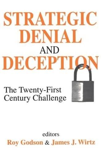 9780765808981: Strategic Denial and Deception: The Twenty-First Century Challenge