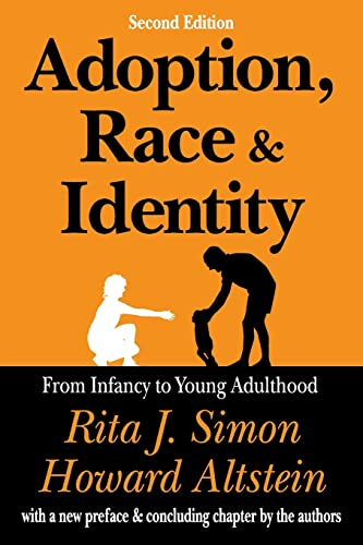 9780765809032: Adoption, Race, and Identity: From Infancy to Young Adulthood
