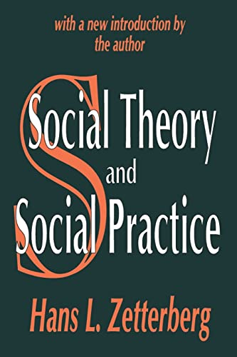 9780765809063: Social Theory and Social Practice