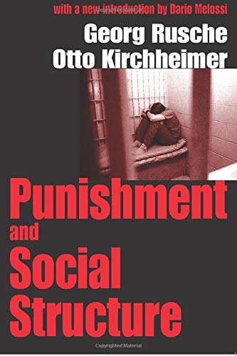 9780765809216: Punishment and Social Structure