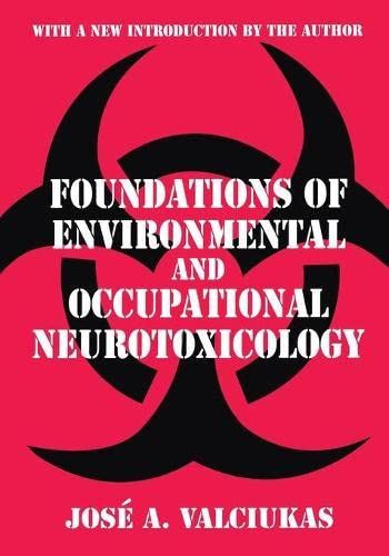 9780765809315: Foundations of Environmental and Occupational Neurotoxicology