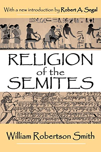 9780765809360: Religion of the Semites: The Fundamental Institutions