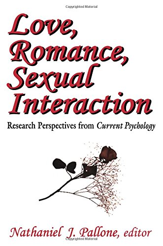 9780765809377: Love, Romance, Sexual Interaction: Research Perspectives from