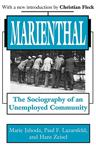 9780765809445: Marienthal: The Sociography of an Unemployed Community