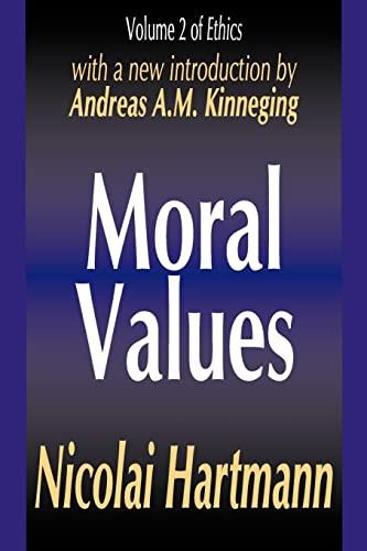 9780765809629: Moral Values (Ethics, Vol. 2)