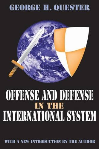 9780765809650: Offense and Defense in the International System