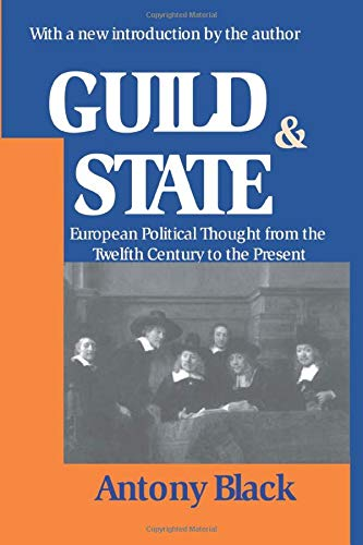 9780765809780: Guild and State: European Political Thought from the Twelfth Century to the Present