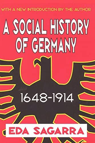 9780765809827: A Social History of Germany, 1648-1914