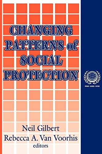 9780765809896: Changing Patterns of Social Protection (International Social Security)