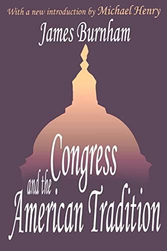 9780765809971: Congress and the American Tradition (Library of Conservative Thought)