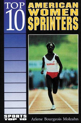 9780766010116: Top 10 American Women Sprinters (Sports Top 10)