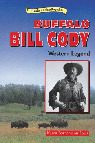 9780766010154: Buffalo Bill Cody: Western Legend (Historical American Biographies)