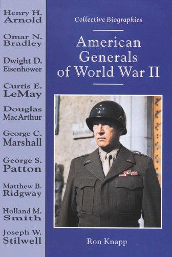 9780766010246: American Generals of World War II (Collective Biographies)