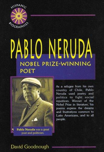 9780766010420: Pablo Neruda: Nobel Prize-Winning Poet (Hispanic Biographies)