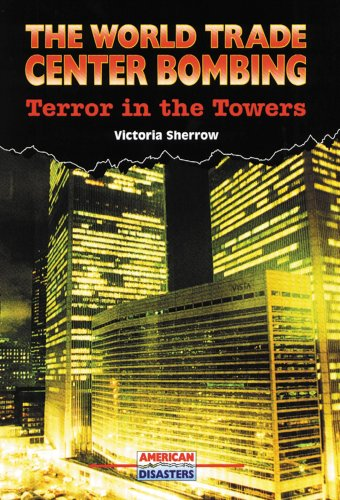 The World Trade Center Bombing: Terror in: Sherrow, Victoria