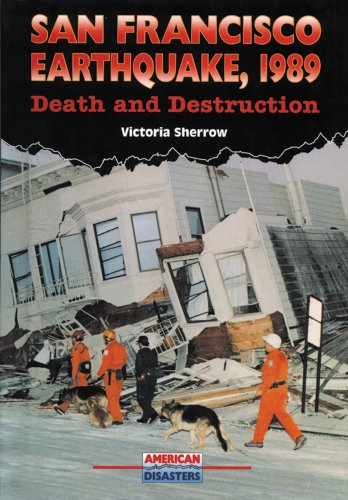 San Francisco Earthquake, 1989: Death and Destruction: Sherrow, Victoria