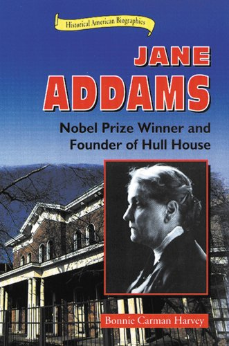 9780766010949: Jane Addams: Nobel Prize Winner and Founder of Hull House (Historical American Biographies)