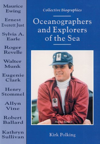 9780766011137: Oceanographers and Explorers of the Sea (Collective Biographies)
