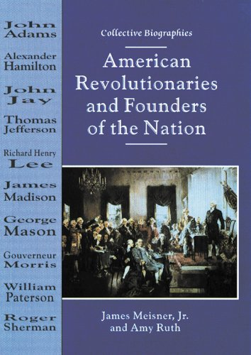 9780766011151: American Revolutionaries and Founders of the Nation (Collective Biographies)