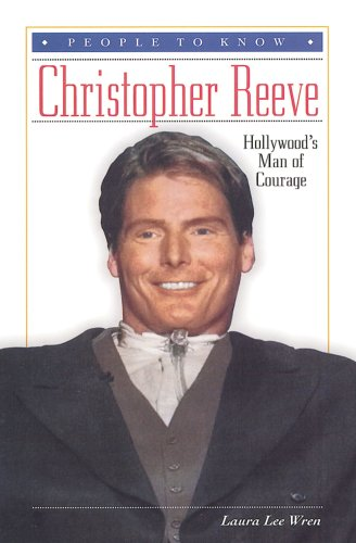 9780766011496: Christopher Reeve: Hollywood's Man of Courage (People to Know)