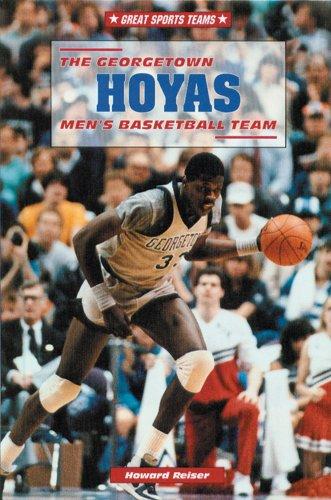 9780766011601: The Georgetown Hoyas Men's Basketball Team (Great Sports Teams)
