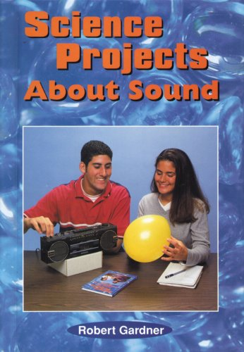 9780766011663: Science Projects About Sound