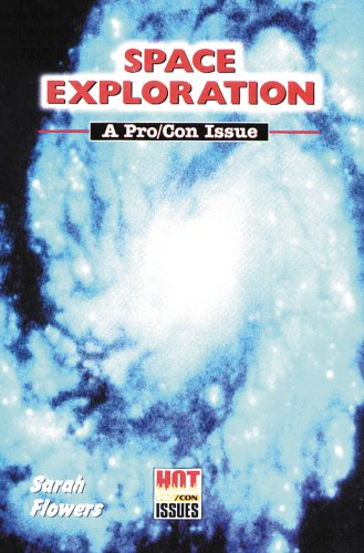 9780766011991: Space Exploration (Hot Pro/Con Issues)