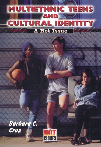 9780766012011: Multiethnic Teens and Cultural Identity: A Hot Issue (Hot Issues)