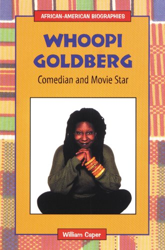 Whoopi Goldberg: Comedian and Movie Star (African-American Biographies (Enslow)): Caper, William