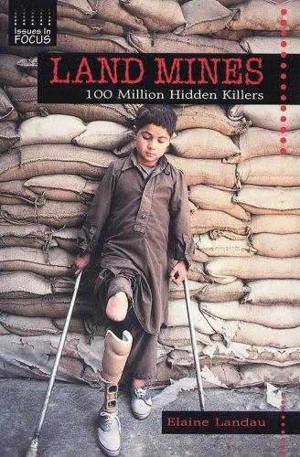 9780766012400: Land Mines: 100 Million Hidden Killers (Issues in Focus)