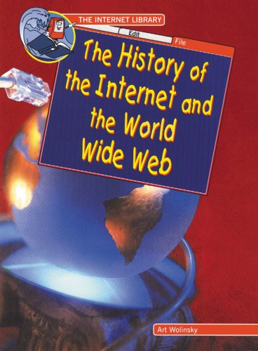 9780766012615: The History of the Internet and the World Wide Web (Internet Library)