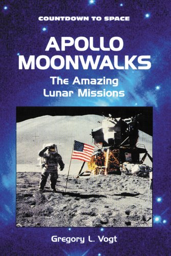 Apollo Moonwalks: The Amazing Lunar Missions (Countdown: Vogt, Gregory