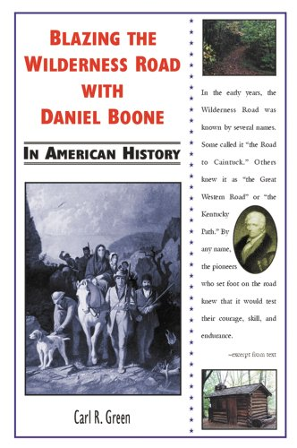 9780766013469: Blazing the Wilderness Road With Daniel Boone in American History