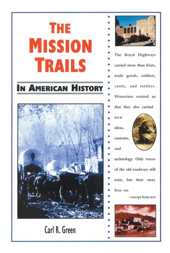 9780766013490: The Mission Trails in American History