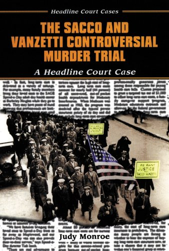 9780766013872: The Sacco and Vanzetti Controversial Murder Trial (Headline Court Cases)