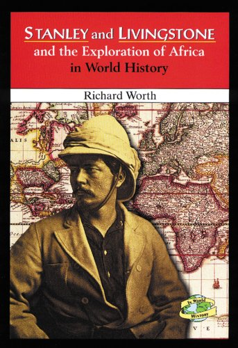 9780766014008: Stanley and Livingstone and the Exploration of Africa in World History
