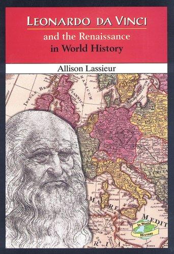 Leonardo Da Vinci and the Renaissance in: Allison Lassieur