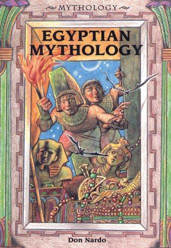 Egyptian Mythology (Mythology (Enslow)): Nardo, Don