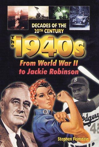 The 1940s: From World War II to: Stephen Feinstein
