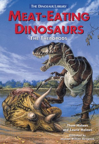 9780766014527: Meat-Eating Dinosaurs: The Theropods (Dinosaur Library)