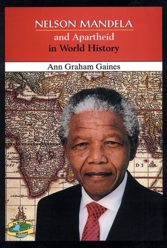 9780766014633: Nelson Mandela and Apartheid in World History
